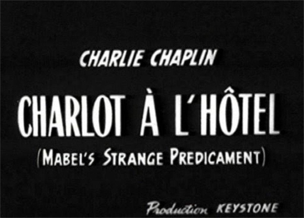 1914 Charlot à l'hôtel