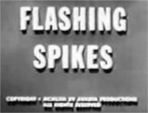 1962 Flashing Spikes