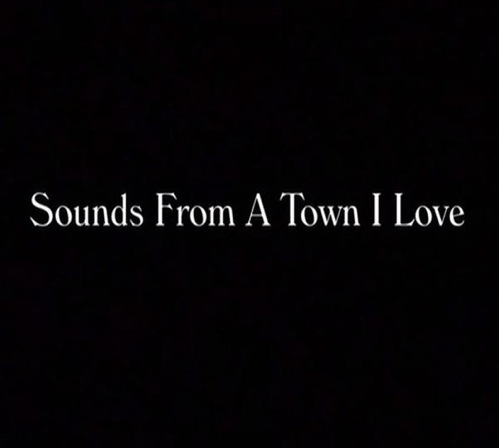 Sounds from a town I love