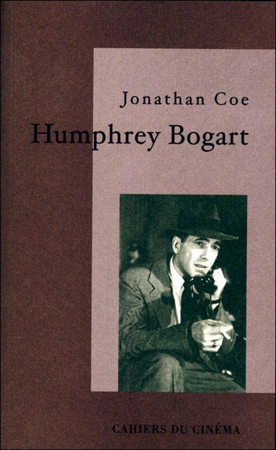 Humphrey Bogart Jonathan Coe