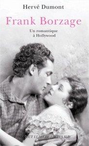 LIVRE Frank Borzage un romantique à Hollywood