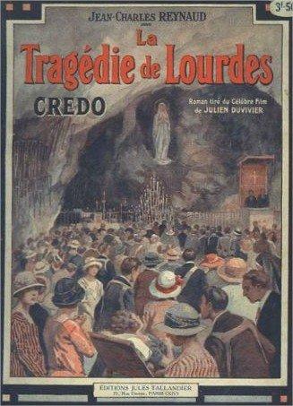 1924 Crédo ou la tragédie de Lourdes