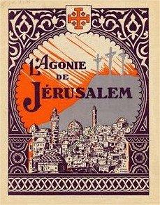 1927 L'Agonie de Jérusalem
