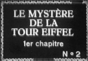 1927 Le mystère de la tour Eiffel