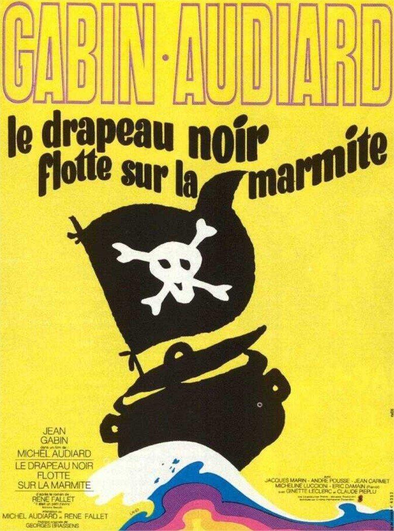 1971 Le Drapeau noir flotte sur la marmite